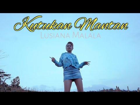 Download Lusiana Malala - Kutukan Mantan [Main Pelan Pelan Masukan Dalam Lubang] (Official Music Video)