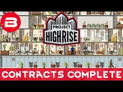 Project Highrise - ALL CONTRACTS COMPLETE - Project Highrise Gameplay #25