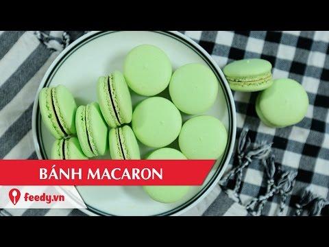 Hướng Dẫn Cách Làm Bánh Macaroon Với #Feedy - Macaron | Feedy VN