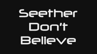 Don't Believe - Seether