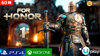 For Honor Gameplay Español Parte 1 | Modo Historia - Campaña | Capitulo 1 Caballeros (1080p 60FPS)