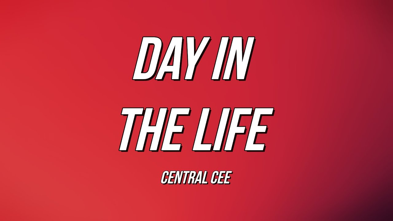 Download Central Cee - Day In The Life (Lyrics)