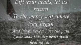 Healing Rain - Michael W. Smith (lyrics and pictures)