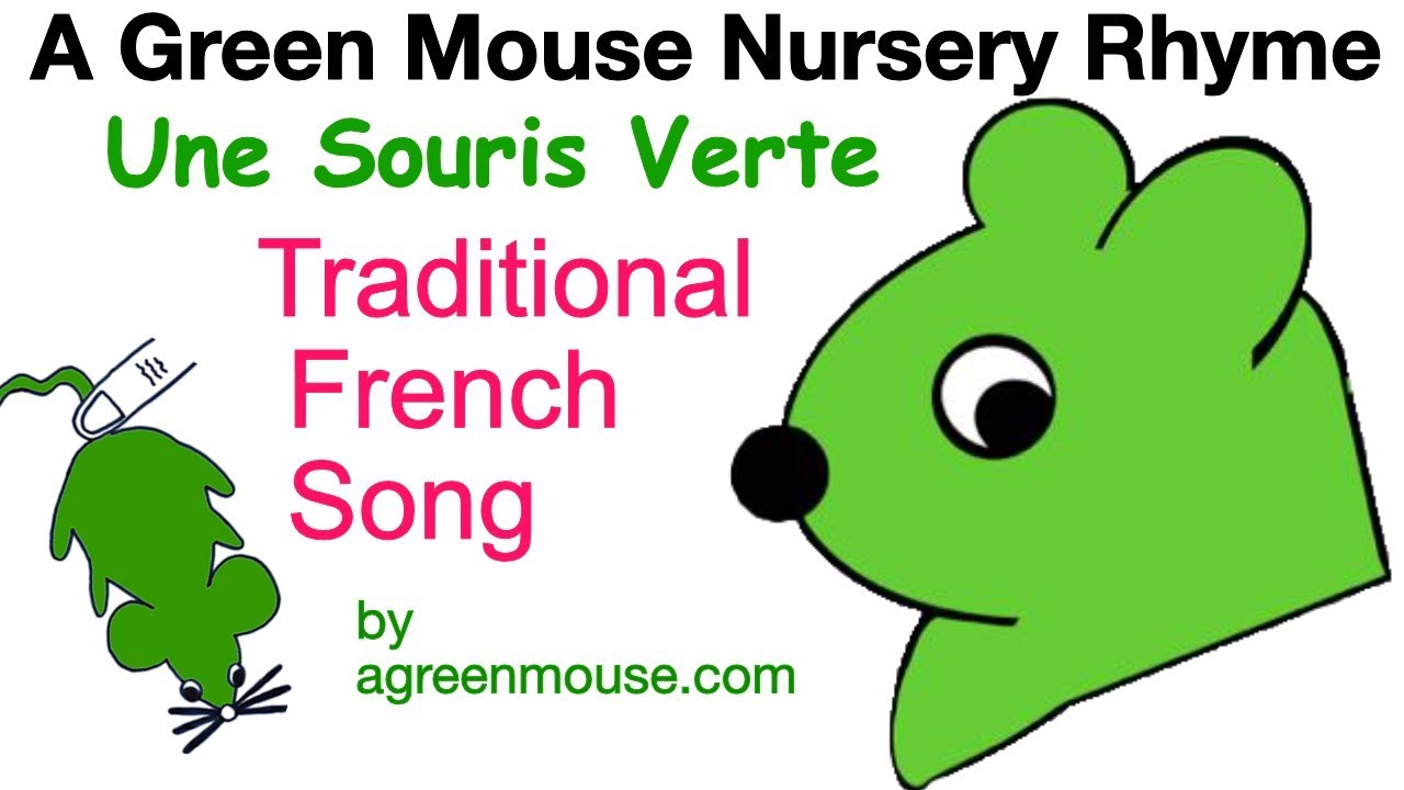 A Green Mouse Song - French Nursery Rhyme - YouTube