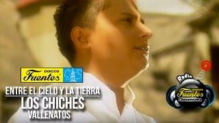 Entre El Cielo y La Tierra - Los Chiches Vallenatos / Discos Fuentes