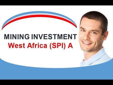 MINING INVESTMENT West Africa SPI A