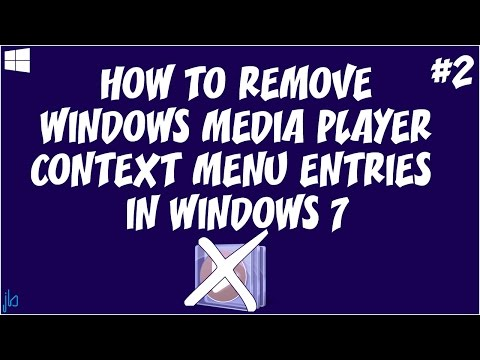 How to Remove WMP Context Menu Entries in Windows 7