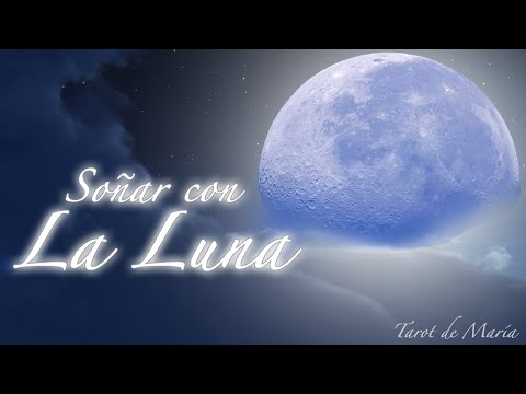 Qué Significa Soñar con la Luna - Interpretación de los Sueños