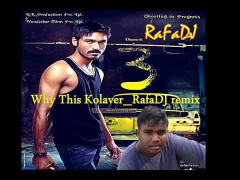 "Anirudh Ravichander Remix ""Why This Kolaveri Di? "" By  Justine RafaDJ"
