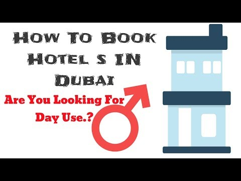 How To Book Cheap Hotels In Dubai|| Day Use || Business|| Vacation||