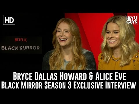 Bryce Dallas Howard & Alice Eve Exclusive Interview - Black Mirror Season 3