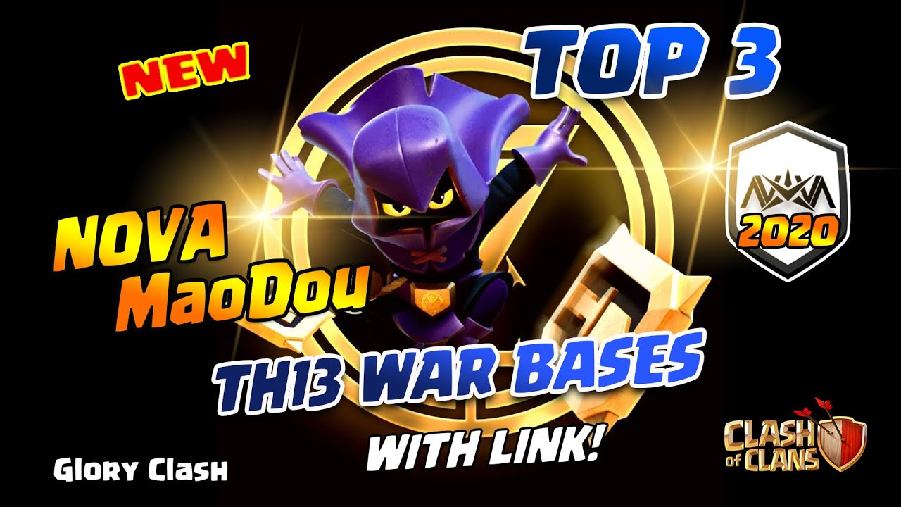 *NEW* TOP 3 Nova MaoDou Th13 War Bases WITH LINK 2020/Anti Zap/Anti 2-3 Star/Clash of clans 部落冲突#529