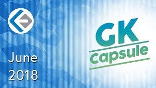 Endeavor GK Capsule | Current Affairs June 2018