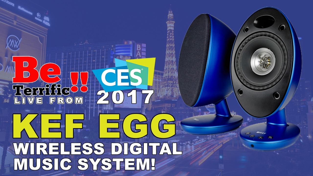 kef egg wireless digital music system. kef egg wireless digital music system at ces 2017 on beterrific!! kef egg
