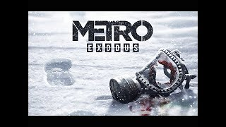 METRO EXODUS Cinematic Trailer (TGA 2017)