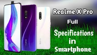 Realme X Pro full Specifications Review Smartphone In India 2019 Full Detail By Raj Gadgets