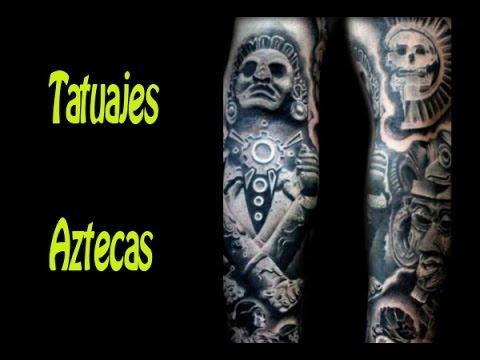 Tatuajes Aztecas Para Hombres Youtube