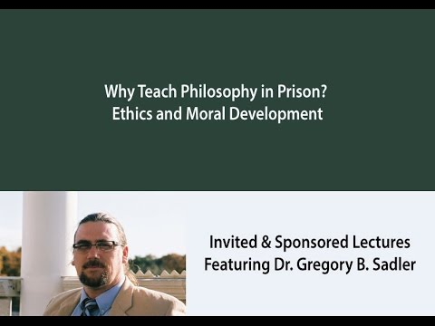 Why Teach Philosophy in Prison?  Ethics and Moral Development