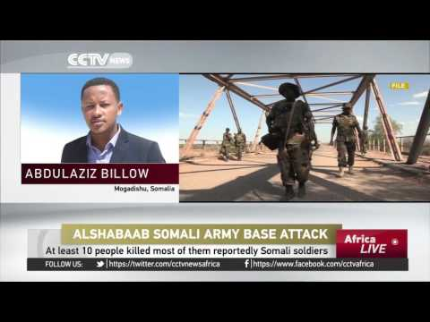 Al-Shabaab kill 10 in Somali army base attack