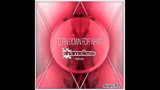 DJ Snake & Lil Jon - Turn Down For What (Shameless (AUS) Bootleg)