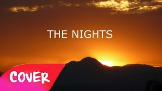 "Avicii - ""The Nights"" (Audio) Junior Ky Cover 🌟"