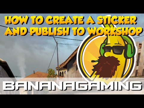CS:GO - Creating Your Own Sticker Tutorial!