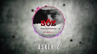 "Atakan Ilgazdağ | #Söz Dizi Müziği - ""Asker 2"""
