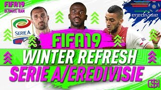 FIFA 19 WINTER REFRESH I FIFA 19 ULTIMATE TEAM SERIE A EREDIVISIE RATINGS REFRESH I WINTER UPGRADES
