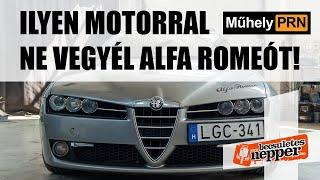 MűhelyPRN 31. a Becsületesnepperrel: Ilyen motorral ne vegyél Alfa Romeót!