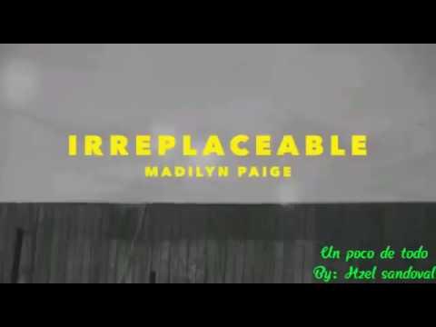 Irreplaceable Madilyn Paige Sub Espaol Youtube