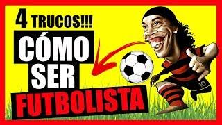 Cómo Ser Futbolista Profesional ► 4 TRUCOS que NO CONOCES