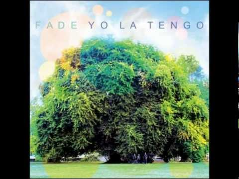"Yo La Tengo - ""Well You Better"" («Fade», 2013)"