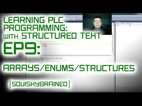 Learning PLCs with Structured Text - EP9 - Arrays, Structures, Enumerations