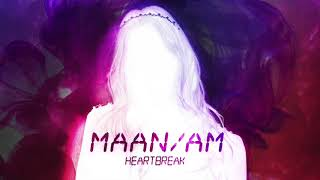Maan - Heartbreak