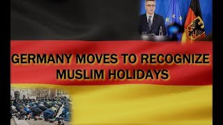 Muslim Holidays About To Be National Holidays In Germany