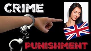 CRIME & PUNISHMENT English Lesson / British English - Learn English Like a Native