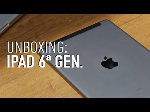 Unboxing: iPad 6a. generación