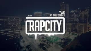 Jay Trap Dolla$ - YWR (Prod. by StudBeats)
