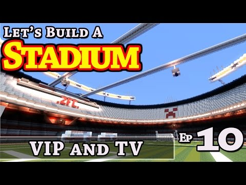 Stadium :: How To Build :: VIP and TV :: E10 :: Minecraft :: Z One N Only