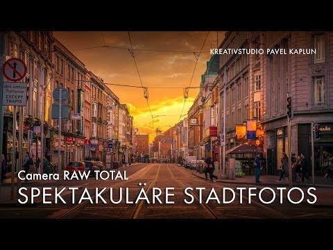 Camera RAW Total: Spektakuläre Stadtfotos