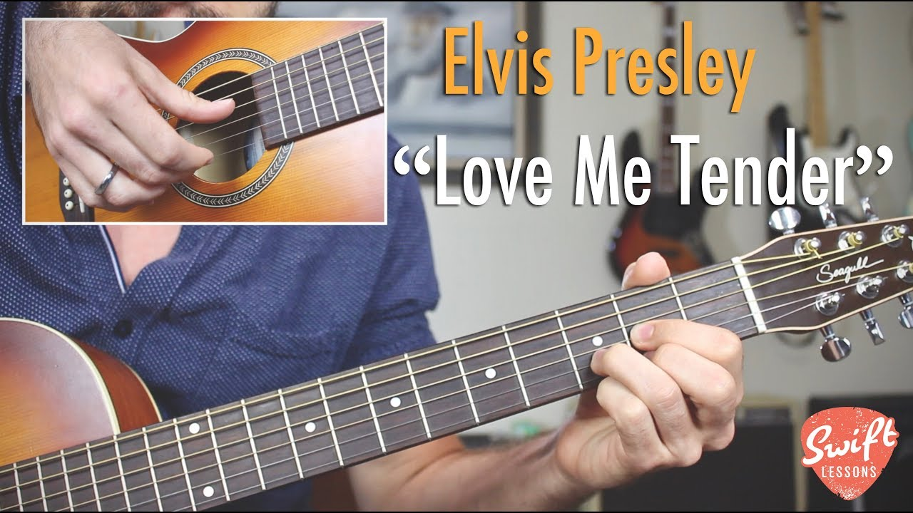 How To Play Elvis Love Me Tender On The Guitar Youtube
