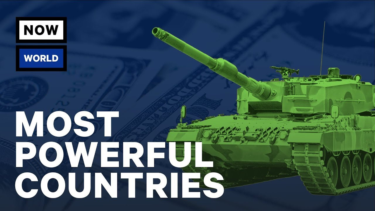 The Worlds Most Powerful Countries NowThis World YouTube - World's 4th most powerful country pakistan