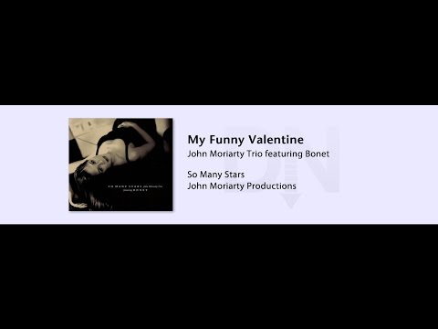 John Moriarty Trio - So Many Stars - 12 - My Funny Valentine