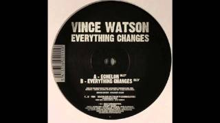 Vince Watson - Everything Changes