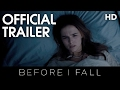 BEFORE I FALL | Official Trailer | 2017 [HD]