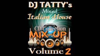 Dj Tatty® -  Italian Mix up VOL 2