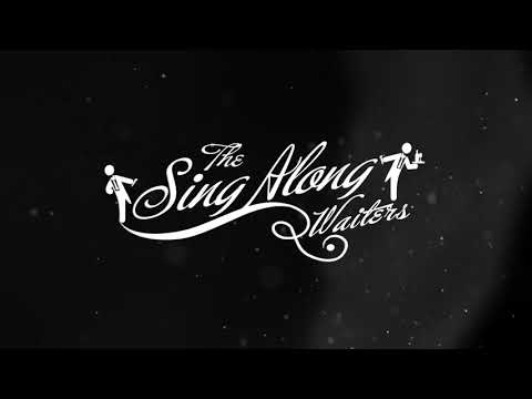 The Sing Along Waiters Movie