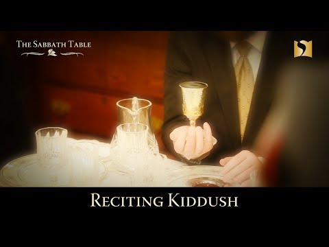 Reciting Kiddush at the Sabbath Table