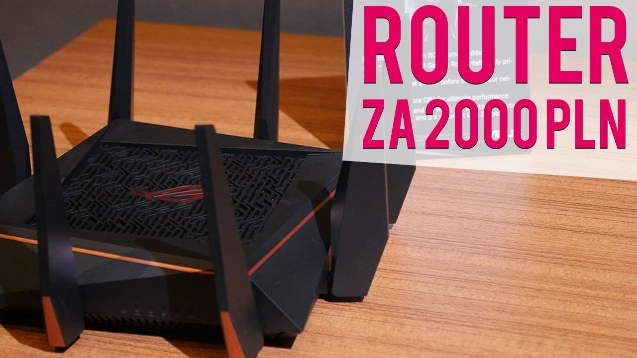 ROUTER ZA 2000?! – ASUS RoG GT-AC5300