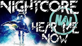 Nightcore Hear Me Now Hollywood Undead